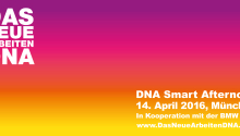DNA Slow Dates Smart Afternoon Das Neue Arbeiten DNA 14. 04. 2016